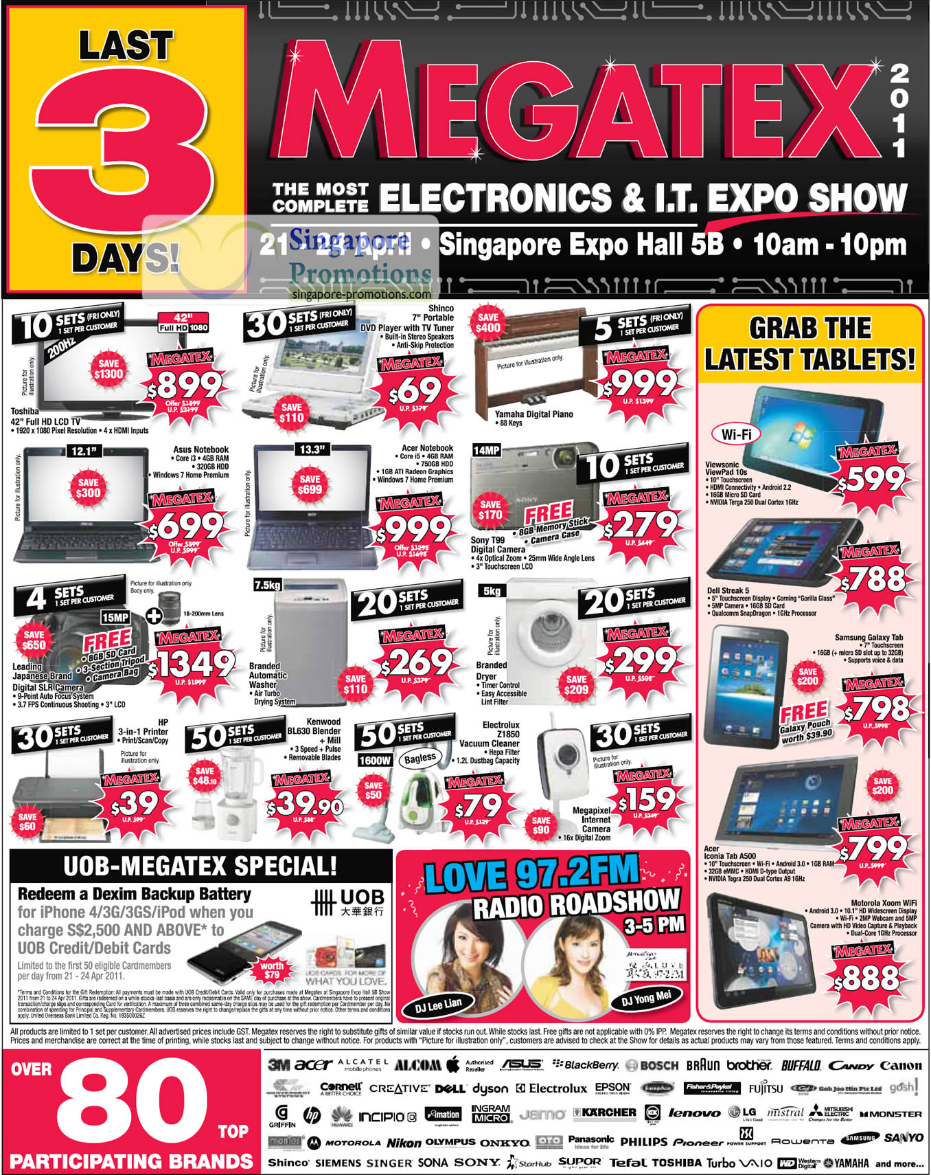 22 Apr Limited Deals, Toshiba TV, ASUS Notebook, Sony DSC-T99, Viewpad 10s, Dell Streak 5, Acer Iconia Tab A500, Samsung Galaxy Tab, DJ Lee Lian, Yong Mei