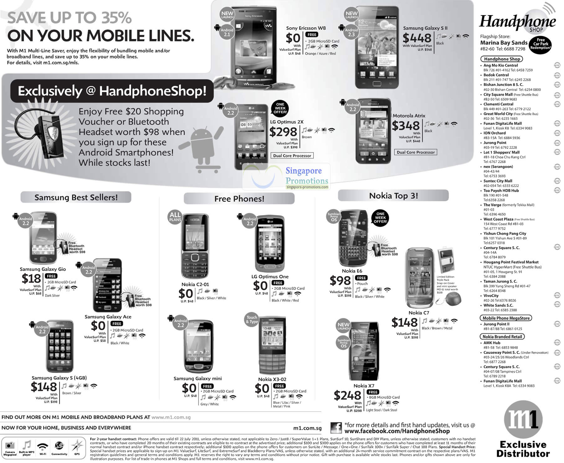 Handphone Shop, Sony Ericsson W8, Samsung Galaxy S II, LG Optimus 2X, Motorola Atrix, Galaxy Gio, Galaxy Ace, Galaxy S, Nokia X3-02, C2-01, X7, C7, E6, LG Optimus One, Galaxy Mini
