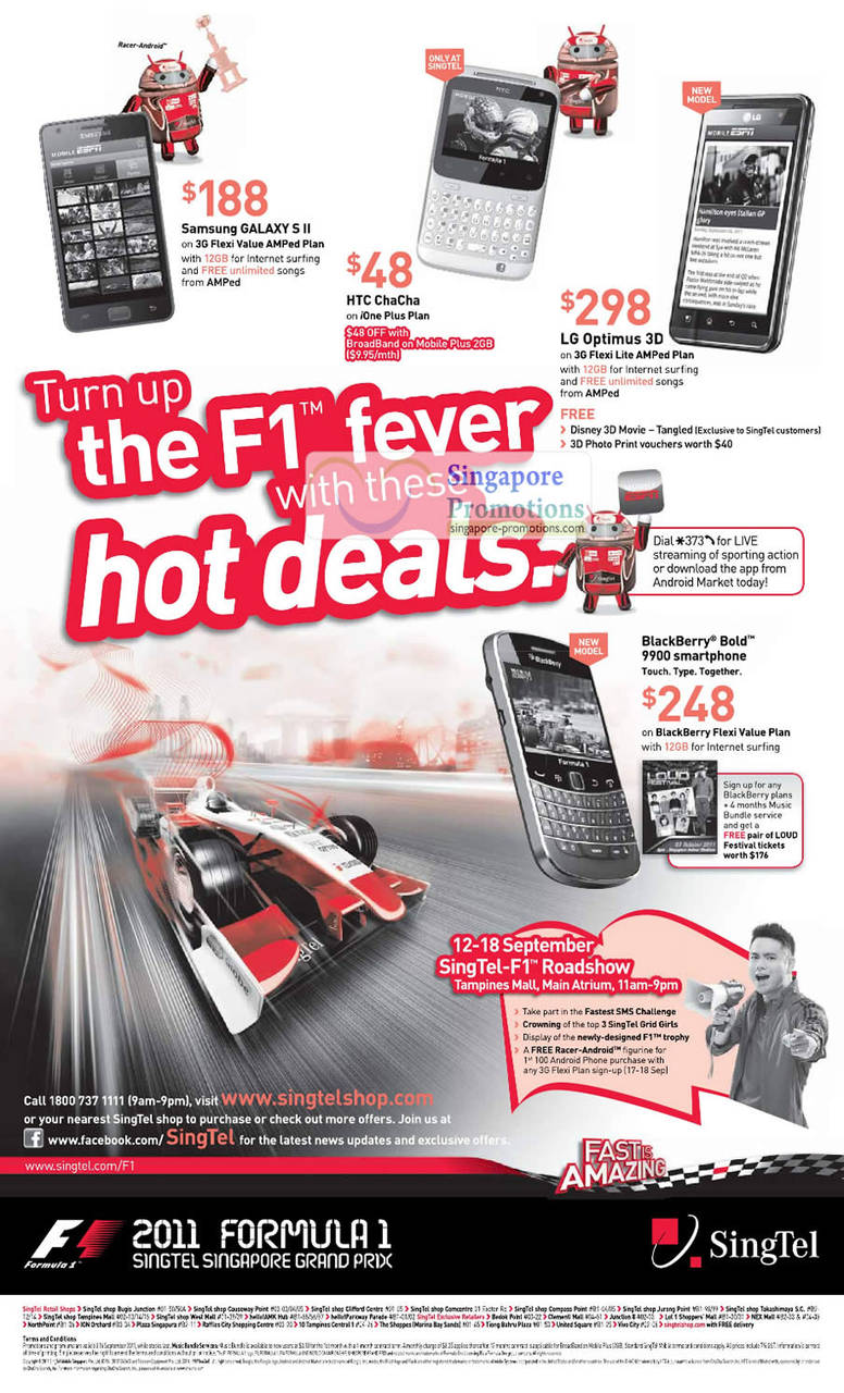 Samsung Galaxy S II, HTC ChaCha, LG Optimus 3D, Blackberry Bold 9900, Singtel F1 Roadshow