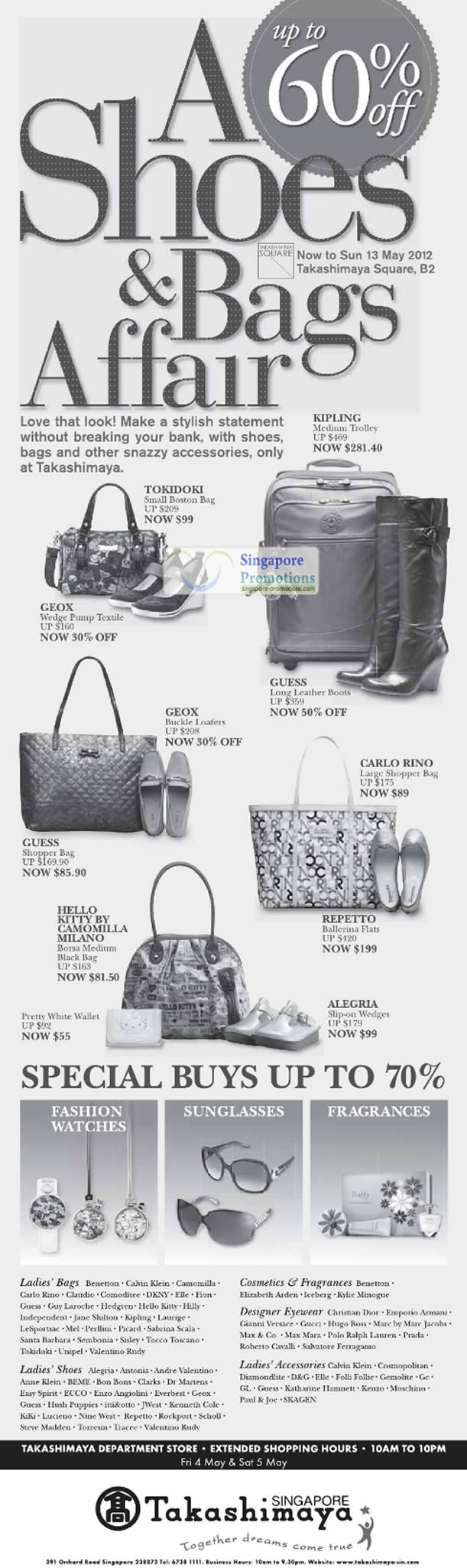 4 May Hand Bags, Geox, Tokidoki, Carlo Rino, Hello Kitty by Camomilla Milano, Repetto, Alegria, Guess Boots, Geox Loafers