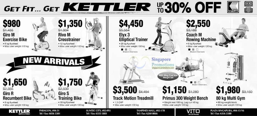 Kettler Giro M Exercise Bike, Kettler Rivo M Cross trainer, Kettler Giro R Recumbent Bike, Kettler Giro S Training Bike, Kettler Elyx 3 Elliptical Trainer, Kettler Track Motion Treadmill, Kettler Primus 300 Weight Bench, Kettler Coach M Rowing Machine, Kettler 80 kg Multi Gym