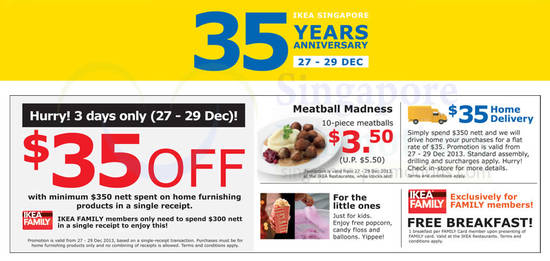 35 Dollar Off, 35 Dollar Delivery, Free Breakfast, Free Popcorn, Candy Floss, Meatballs