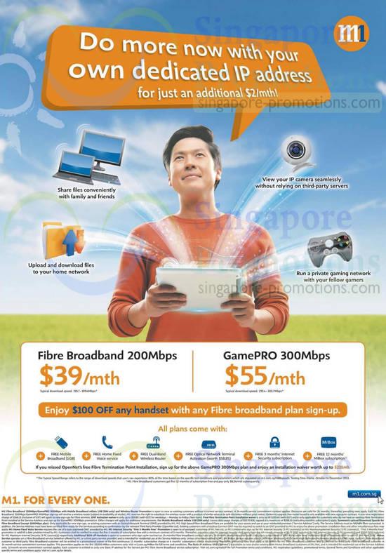 Fibre Broadband 200Mbps 39.00, GamePRO 300Mbps 55.00, 100 Dollar Off Handset, 2 Dollar Dedicated IP Address