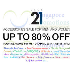 Featured image for Club 21 Accessories Up To 80% OFF SALE 24 Apr 2014