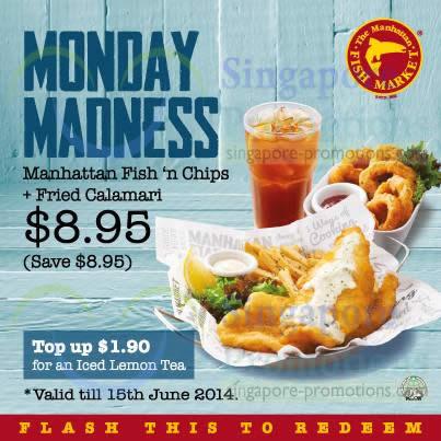 8.95 Monday Madness Fish n Chips, Fried Calamari