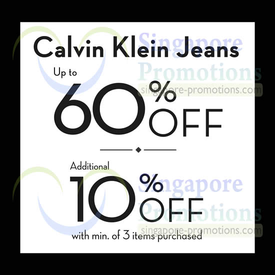 a25eb4a344c Calvin Klein Jeans   Underwear Sale   Tangs Orchard 12 May – 31 Jul 2014