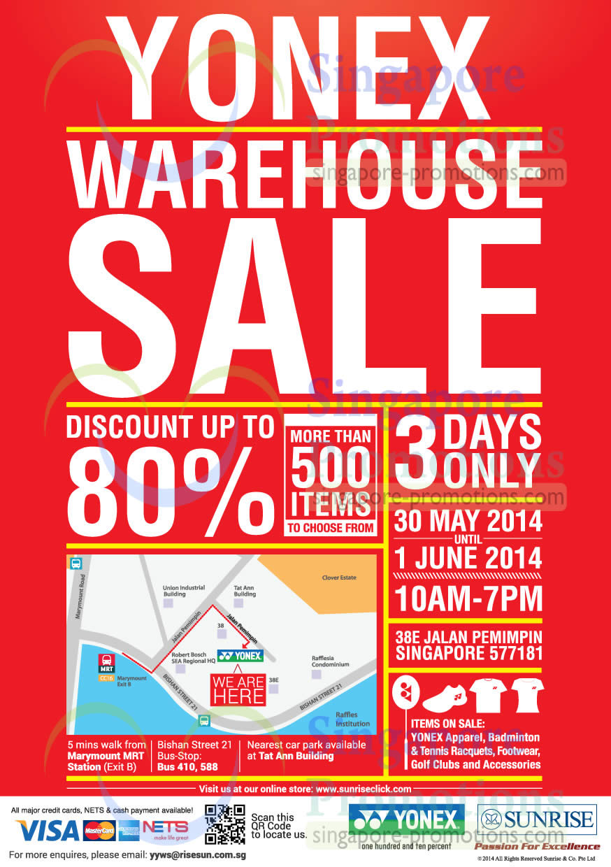 Yonex Warehouse Sale 38e Jalan Pemimpin 30 May 1 Jun 2014