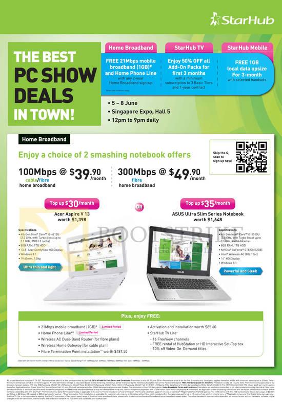 Broadband Fibre 100Mbps 39.90, 300Mbps 49.90. Acer Aspire V13 Notebook, ASUS Ultra Slim Series