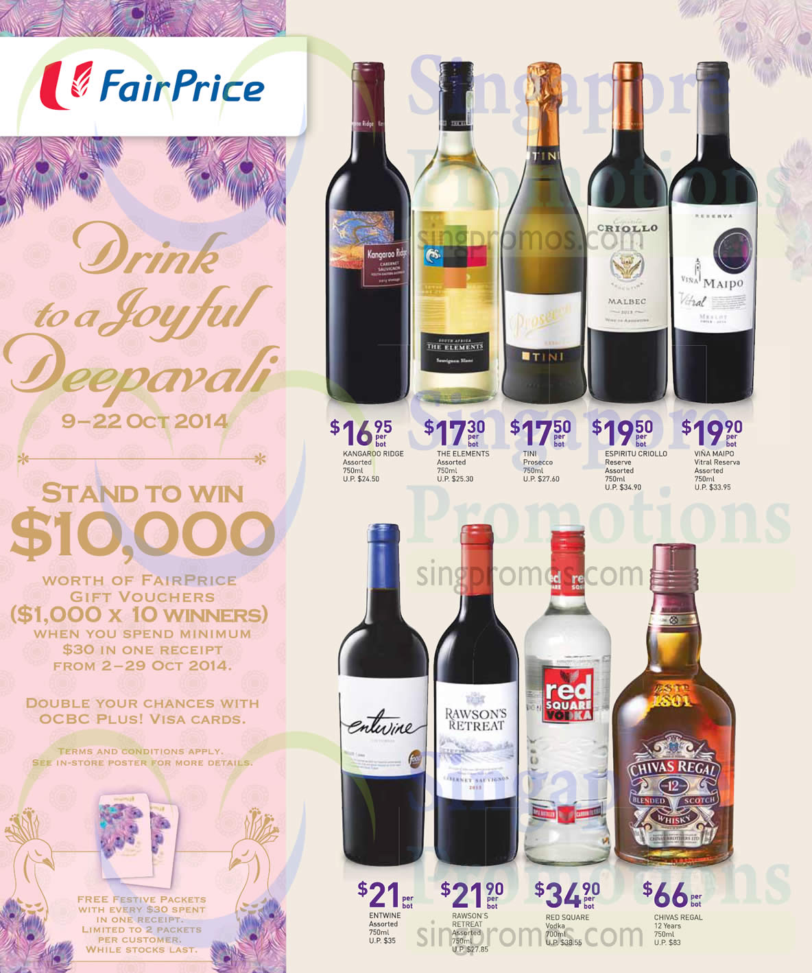 (Till 22 Oct)Wines, Chivas Regal, Red Square, Kangaroo Ridge, The Elements, Tini Prosecco, Espiritu Criollo Reserve, Vina Maipo, Entwine