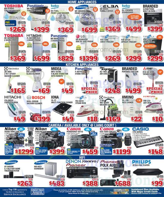 Toshiba AW-A750SS Washer, Panasonic NA-F90B3 Washer, Beko EV7100+ Washer, Samsung WF-0804W8E Washer, Elba EB-D602S Dryer, Beko DL-1243APW Dishwasher, Toshiba GR-S20SPB Fridge, Hitachi R-Z481EMS SLS Fridge, Panasonic NR-BW465XSSG Fridge, LG GR-B209GVQV Fridge, Farfalla FCF-108A Freezer, Farfalla FUF-EP120 Freezer, Farfalla FWC-16DC Wine Cooler, Electrolux ZB-3004 Vacuum Cleaner, Electrolux ERC-2700K Blender, Midea MFS-1618R Fan, Panasonic F-407YS Fan, Toyomi AC-1953 Air Cooler, Hitachi CSI-58ESX Iron, Bosch BSGL-3205GB Vacuum Cleaner, Iona GL-21 Multi Function Cooker, Farfalla FEI-SW18 Iron, Electrolux Z-803 Vacuum Cleaner, Iimono RC-18N Rice Cooker, Fumiyama FMI-233 Iron, Nikon D5500 DSLR Digital Camera, Nikon Coolpix L840 Digital Camera, Canon Powershot SX710 Digital Camera, Canon EOS750D DSLR Digital Camera, Casio CTK Series Keyboard, Samsung HT-H4500K Home Theatre System and Samsung HW-H551 Soundbar