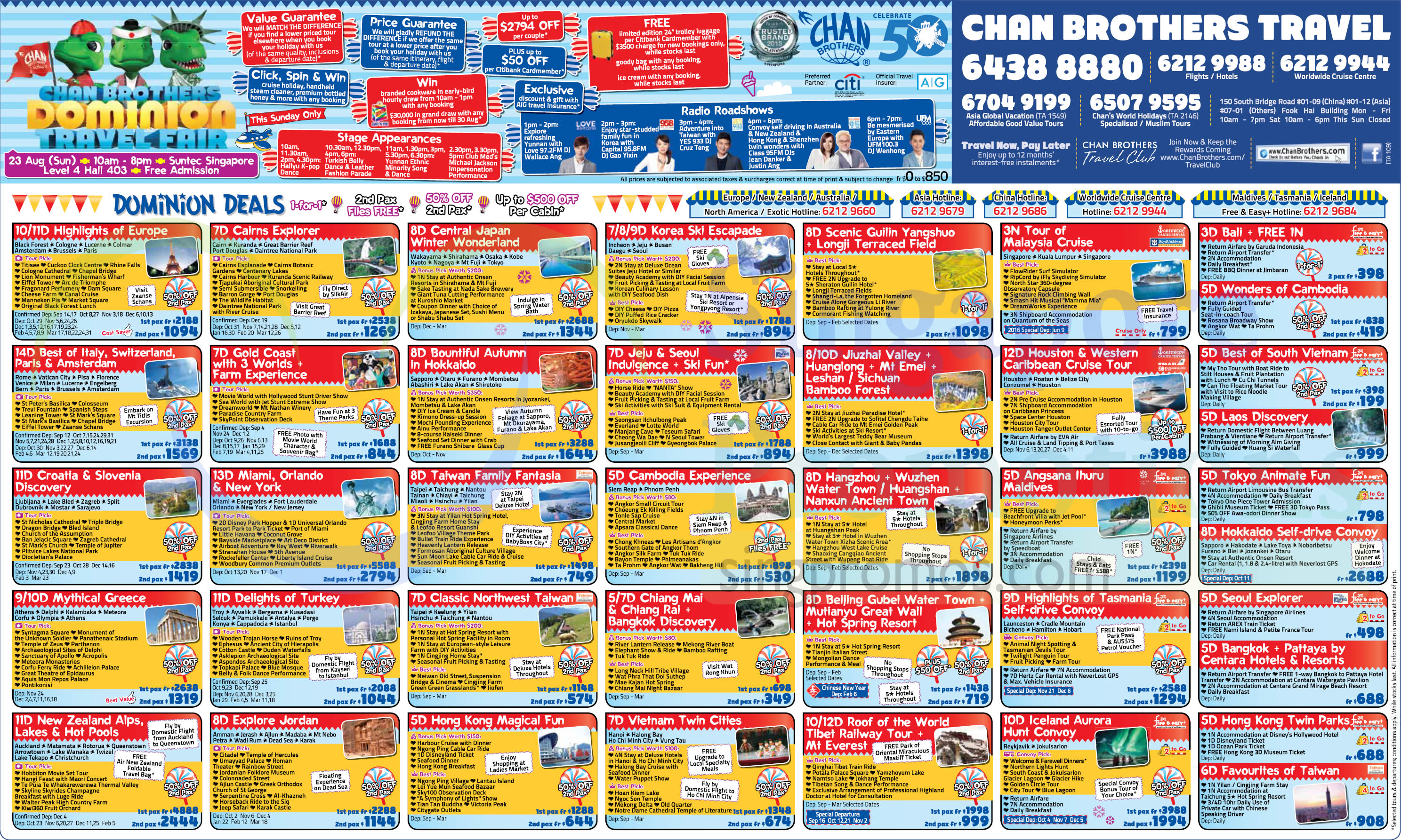 19 Aug Selected Travel Packages 187 Chan Brothers Dominion