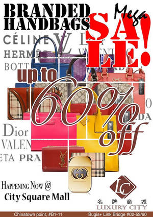 Luxury City Branded Handbags Sale   City Square Mall 22 – 28 Feb 2016 773103dcb70ef