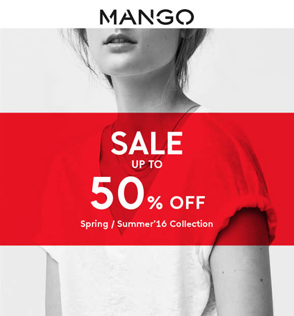 5e01ab6e2 Mango Sale up to 50% Off from 16 Jun 2016