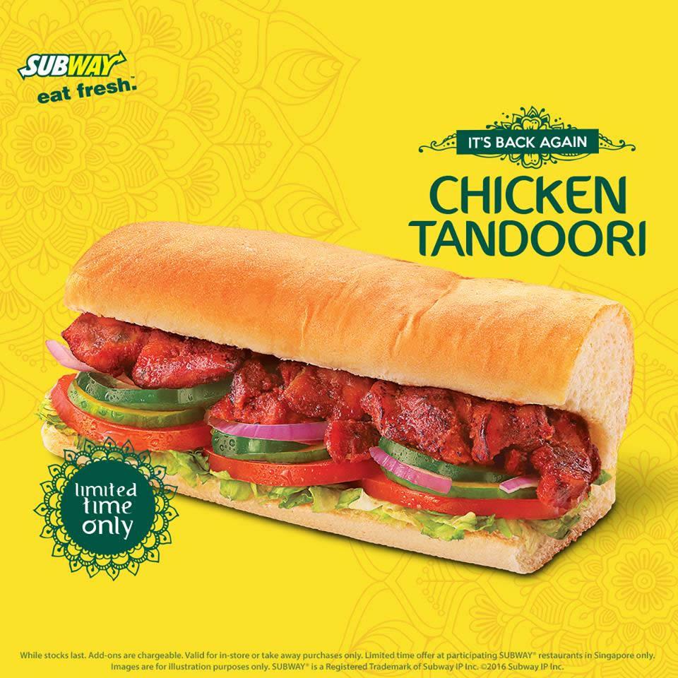 Subway Chicken Tandoori Sub Is Back From 12 Aug 31 Oct 2016