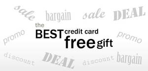 Featured image for (Updated Apr 2021) Best Credit Card Sign-up Free Gift