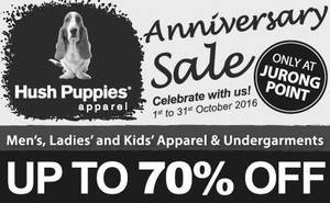 Hush Puppies Apparel  Up to 70% Off Anniversary Sale at Jurong Point from 1  – 31 Oct 2016 b87e78f84c