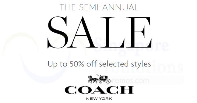 e2a04664b2cc Coach semi-annual sale offers up to 50% off selected styles from 18 Nov – 14  Dec 2016