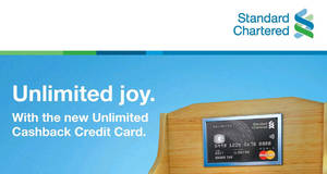 Standard Chartered: Sign-up for Unlimited Cashback credit card & get up to $100 cashback! Apply by 31 March 2020