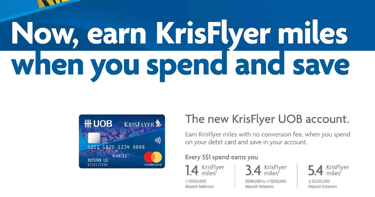 UOB & KrisFlyer launch new KrisFlyer UOB Account that rewards miles for every dollar spent or saved from 18 Apr 2017