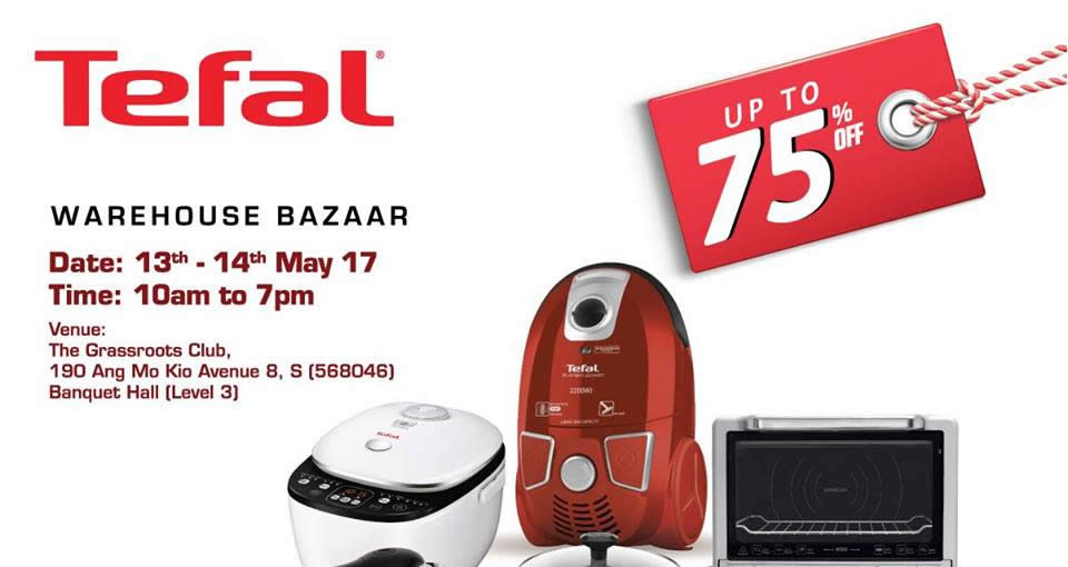 18b6cf4aa863 Enjoy up to 75% off on your favourite Tefal products at their warehouse  bazaar - for 2 days only The Grassroots Club P1D Past Event