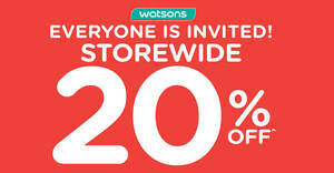 Watsons: Everyone's invited – Storewide 20% OFF with min $38 spend! From 20 – 23 Feb 2018