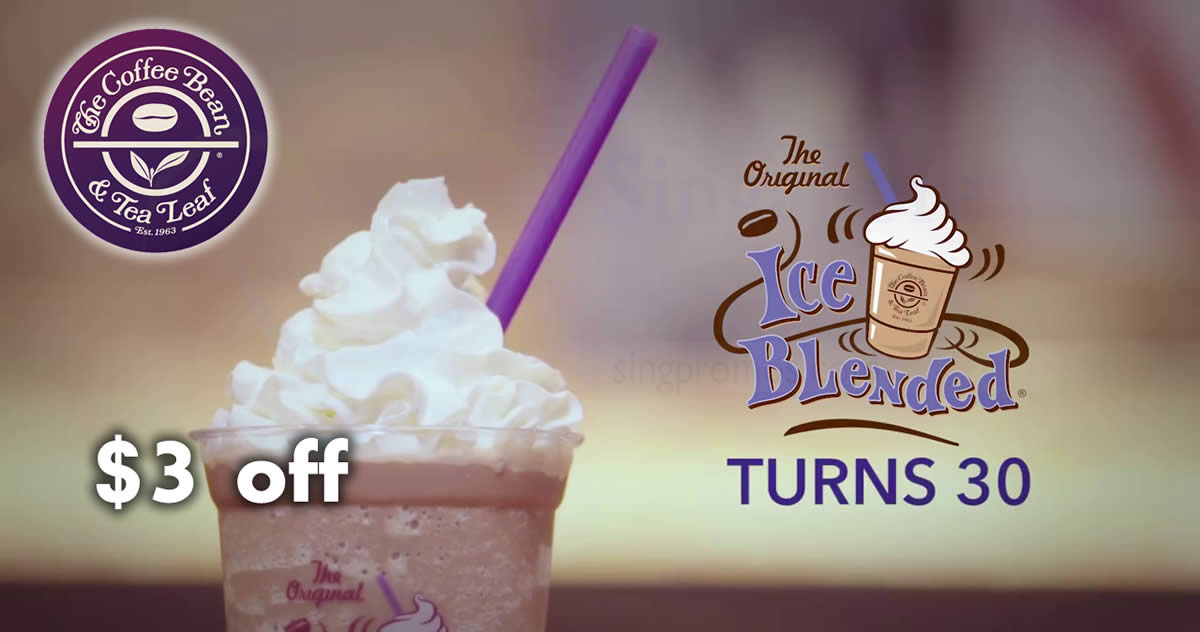 Coffee Bean Tea Leaf Offers 3 Off All Reg Ice Blended Drinks At Outlets On 30 Aug 2017