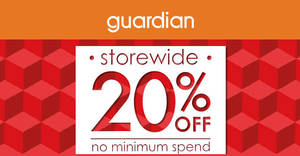 Guardian: Enjoy 20% off storewide (NO minimum spend) at online store till 7 October 2020