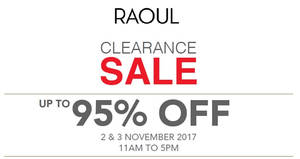 Raoul up to 95% OFF clearance sale! From 2 – 3 Nov 2017 UPDATED 31 Oct 2017 db27cfadcd