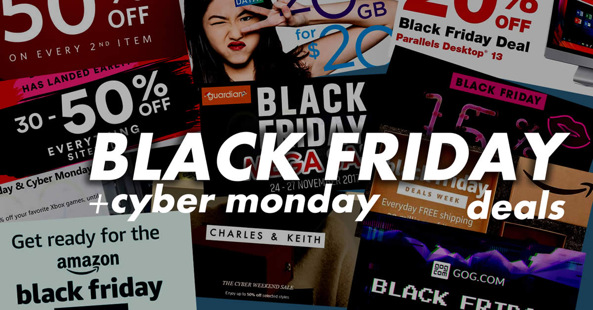 9277cae8179 Singapore 2017 Black Friday   Cyber Monday hottest sales