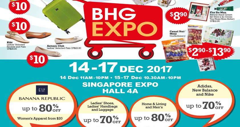57daef3e3cd58 BHG Expo: Up to 80% OFF branded ladieswear, unisex departments & more! From  14 – 17 Dec 2017