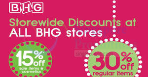 BHG: 30% OFF reg-priced items & 15% OFF sale items/cosmetics at ALL outlets from 24 – 25 Feb 2018