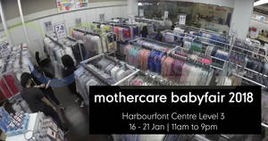 Mothercare baby fair 2018 at Harbourfront Centre! From 18 – 21 Jan 2018