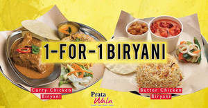 Prata Wala to offer 1-FOR-1 Biryani at ALL outlets on 20 March 2019, 11am onwards!