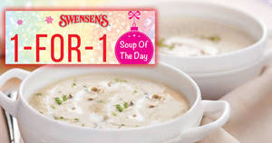 Swensen's: 1-FOR-1 Soup-of-the-day at ALL outlets! Valid from 19 – 23 Feb 2018