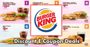 Burger King: Enjoy savings on BK meals & more with these e-coupon deals! Valid till 31 Mar 2018