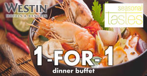Seasonal Tastes at Westin Singapore: 1-FOR-1 Thai seafood dinner buffet with UOB/DBS/POSB cards! Till 13 Feb 2018