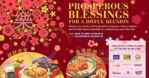 Takashimaya Chinese New Year fair – premium brands, PWP & more! From 18 Jan – 14 Feb 2018