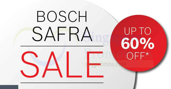 Bosch SAFRA Sale feat 14 Mar 2018