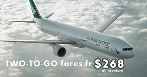 Cathay Pacific: Two-to-go promo fares fr $268 all-in return to over 15 destinations! Book by 29 Mar 2018