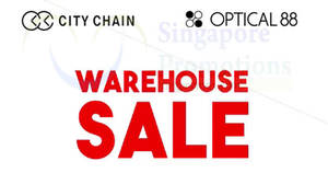City Chain's & Optical 88: Up to 80% OFF warehouse sale! From 15 – 18 Mar 2018