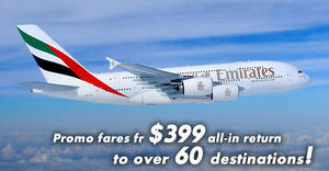 Emirates: Promo fares fr $399 all-in return to over 60 destinations! Book by 31 Mar 2018