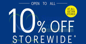 Isetan: 10% OFF storewide (NO membership required) at all outlets from 22 – 24 Mar 2019