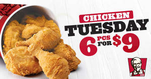 KFC: $1.50 chicken! 6pcs chicken for $9 Tuesdays deal is BACK – valid for dine-in, takeaway & delivery! Ends 12 Mar 2019