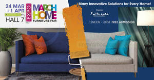 March Home Furniture Fair at Singapore Expo from 24 Mar – 1 Apr 2018