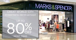Marks & Spencer: Everything must GO sale – Up to 80% OFF most items at Great World City! Ends 25 Mar 2018
