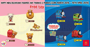 McDonald's: Free Rilakkuma Foodies or Thomas & Friends toy with every Happy Meal! From 22 Mar – 18 Apr 2018
