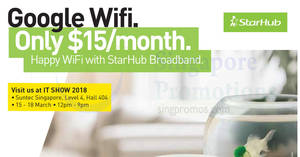 StarHub IT SHOW 2018 offers at Suntec! Valid from 15 – 18 Mar 2018