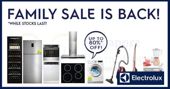 Electrolux Family Sale feat 15 Apr 2018