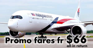 Malaysia Airlines: Promo fares fr $66 all-in return to over 50 destinations! Ends 6 May 2018