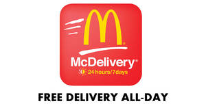 McDelivery: FREE Delivery for all app orders ALL-day from 23 – 25 Apr 2018